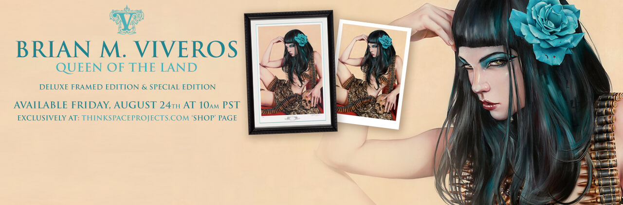 NEW 'QUEEN OF THE LAND' PRINT EDITIONS AVAILABLE FRIDAY AUGUST 24TH AT 10AM PST VIA THINKSPACEPROJECTS.COM 'SHOP' PAGE