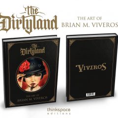 IT'S HERE!!! 'THE DIRTYLAND' THE ART OF BRIAN M. VIVEROS AVAILABLE @ THE OPENING RECEPTION OF 'MATADOR' NOV.7