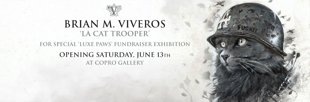 VIVEROS 'LA CAT TROOPER' FOR SPECIAL LUXE PAWS FUNDRAISER